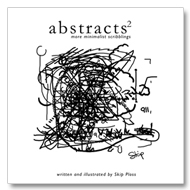 Abstracts 2: more minimalist scribblings 2007