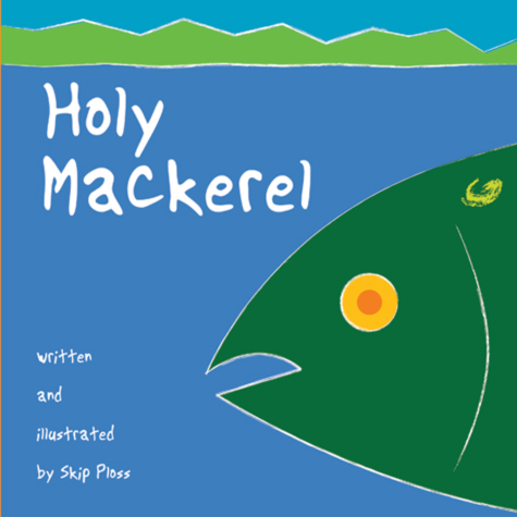 This is the front cover of Holy Mackerel